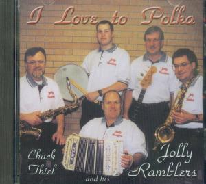I Love to Polka CD Cover by Chuck Thiel and his Jolly Ramblers